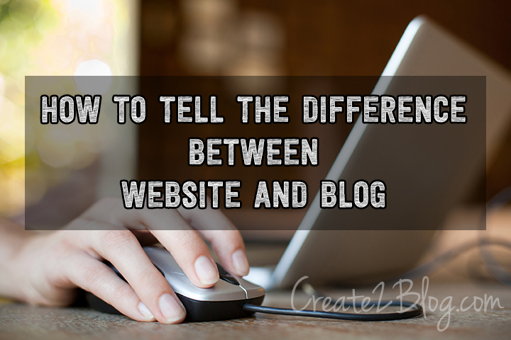 How To Tell The Difference Between Website And Blog