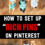 "How To Set Up ""Rich Pins"" On Pinterest"