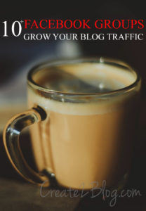10 Facebook Groups Grow Your Blog Traffic