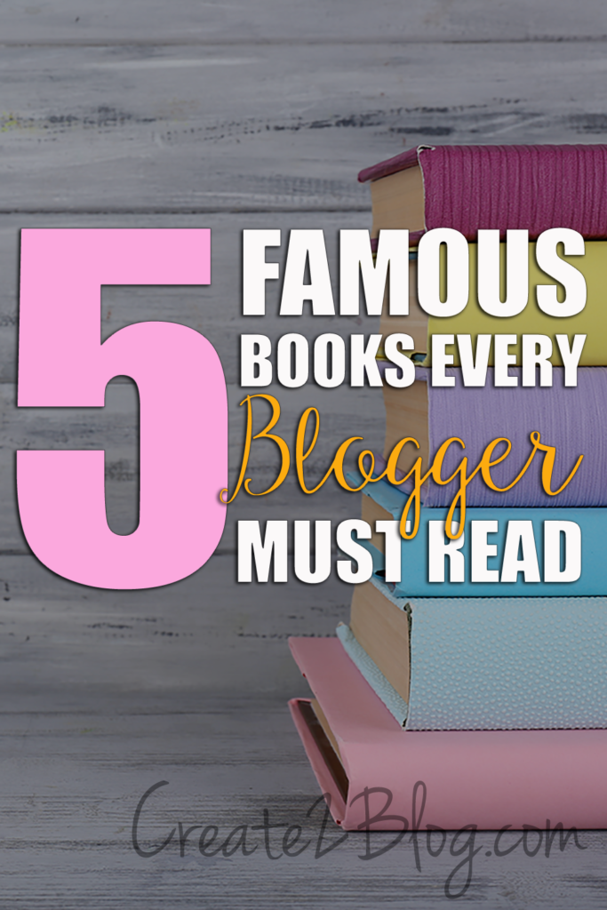 5 famous books every blogger must read